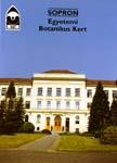 Egyetemi Botanikus Kert - Sopron