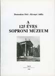 A 125 éves Soproni Múzeum