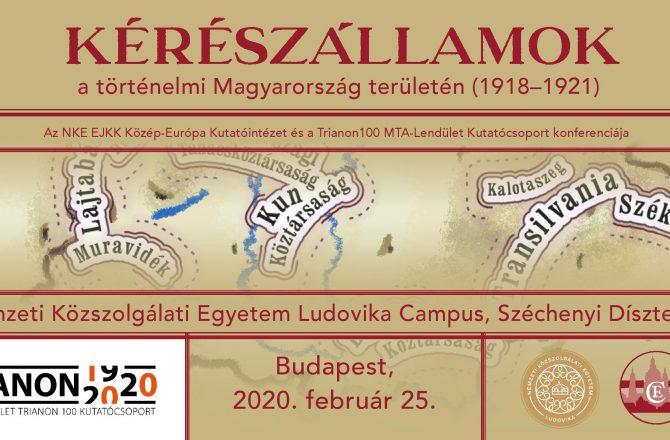 Kérészállamok a történelmi Magyarország területén 1918 -1921